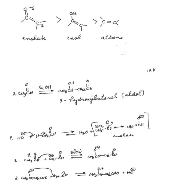 It is important to note that an unbranched aldehyde, even a simple one like  propanal, gives a branched aldol, because the enolate or enol always is  formed ...